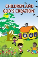 CHILDREN AND GOD'S CREATION