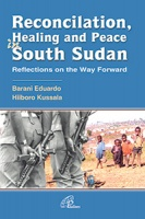 RECONCILATION, HEALING AND PEACE IN SOUTH SUDAN