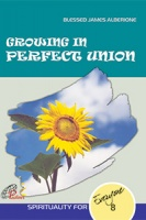 GROWING IN PERFECT UNION