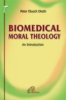 BIOMEDICAL MORAL THEOLOGY AN INTRODUCTION